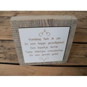 spreuk-op-steigerhout-vandaag-heb-ik