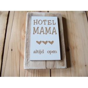sloophouten-bordje-hotel-mama-klein-hartjes