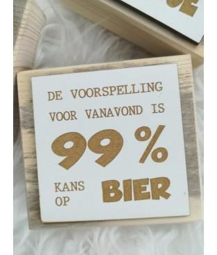 Houten tekstbordje, 99% bier